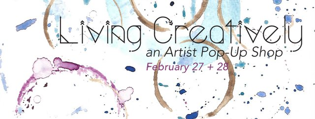 Living Creatively: An Artist Pop-Up Shop