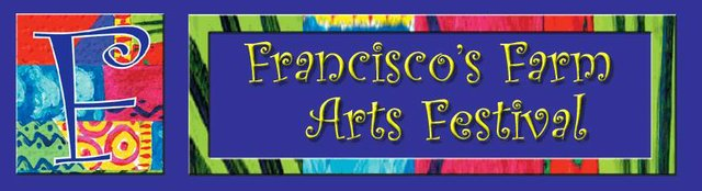 Francisco's Farm Arts Festival
