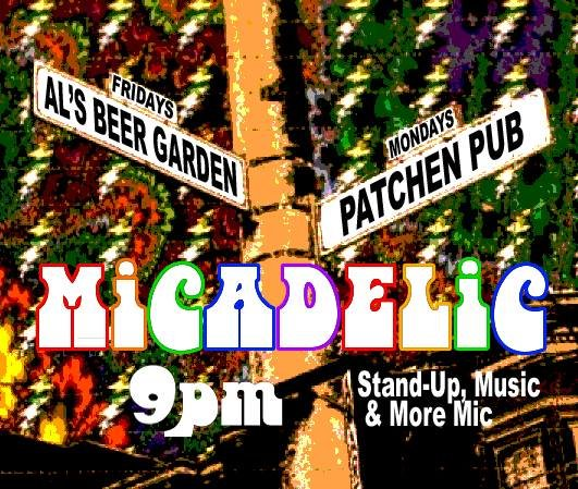 Micadelic: Stand-Up, Music and More
