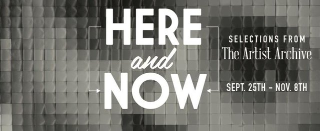 Fourth Friday: Here and Now: Selections from the Artist Archive