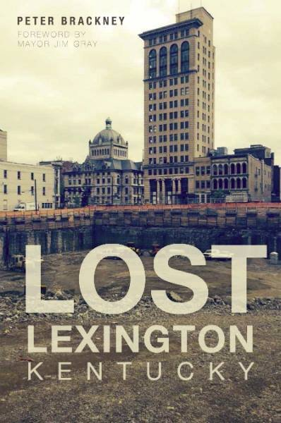 """Lost Lexington"" Lecture with Peter Brackney"