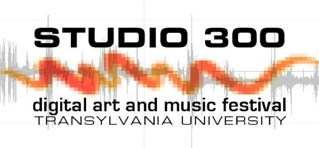 Studio 300 Digital Arts and Music Festival