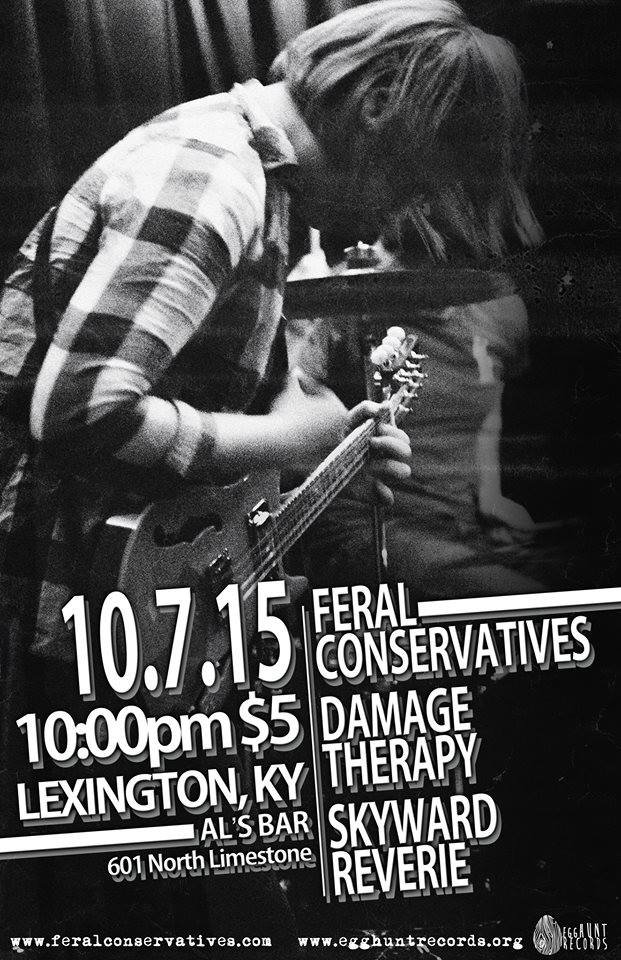 Feral Conservatives/ Damage Therapy/ Skyward Reverie