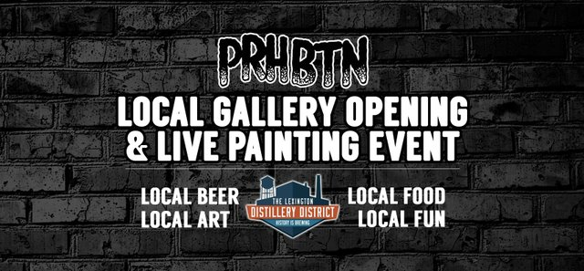 PRHTBN:  Gallery Opening and Live Painting