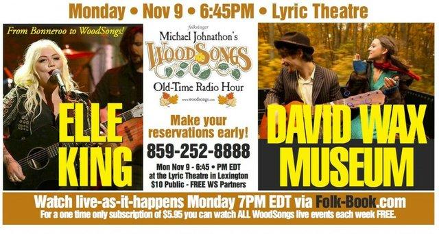 WoodSongs: Elle King/ David Wax Museum