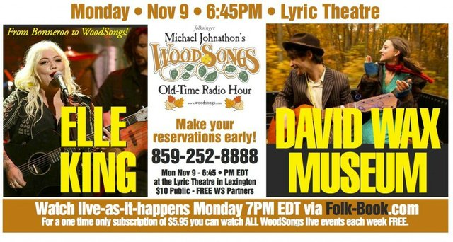 WoodSongs: Elle King/ David Wax Museum
