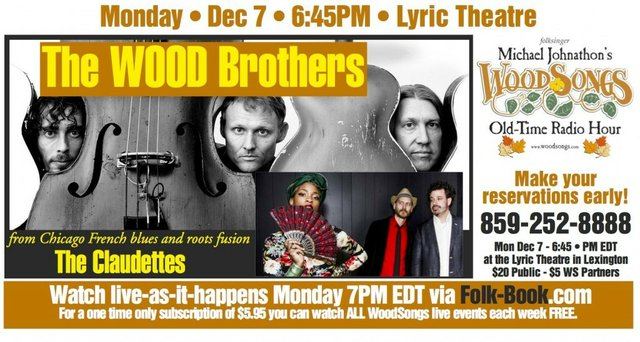 WoodSongs: The Wood Brothers/ The Claudettes