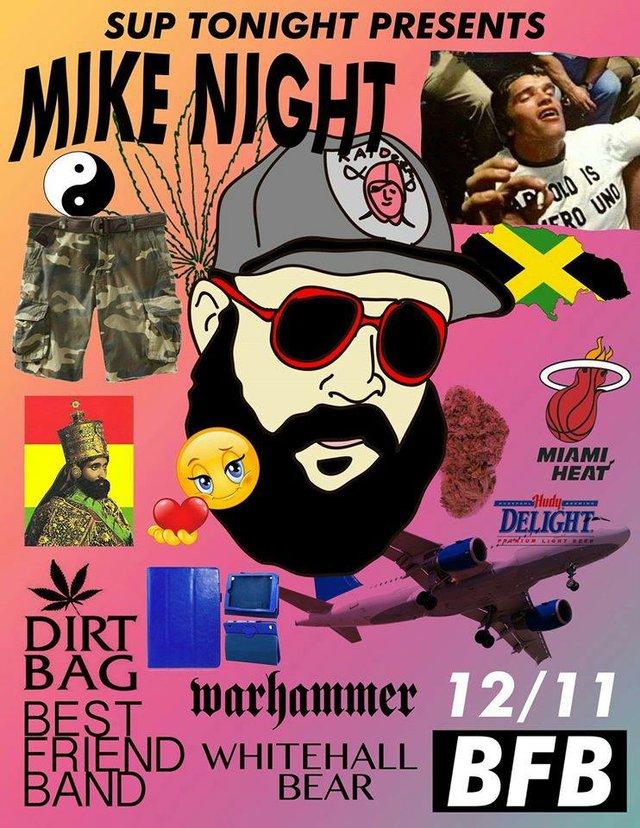 Mike Night: Dirt Bag/ Warhammer/ Whitehall Bear/ Dirtbag