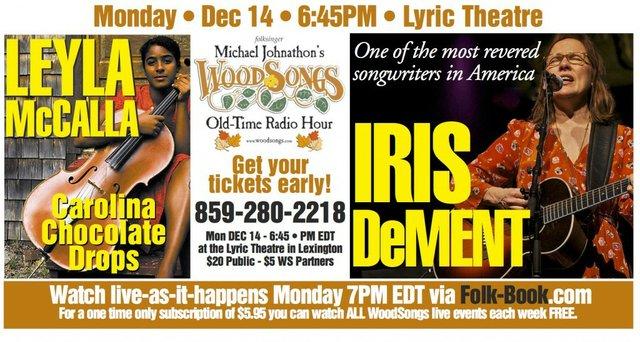 WoodSongs: Leyla McCalla/ Iris Dement