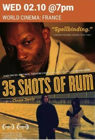 """35 Shots of Rum"" Film Screening"