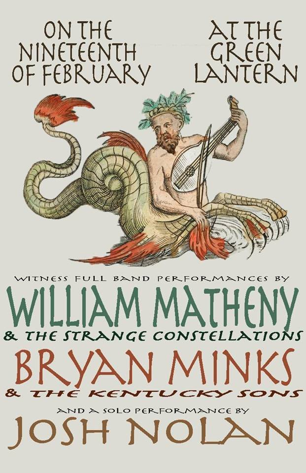 William Matheny/ Bryan Minks and The Kentucky Sons/ Josh Nolan