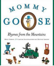 """Mike Norris reads from and signs, """"Mommy Goose: Rhymes from the Mountains."""""""