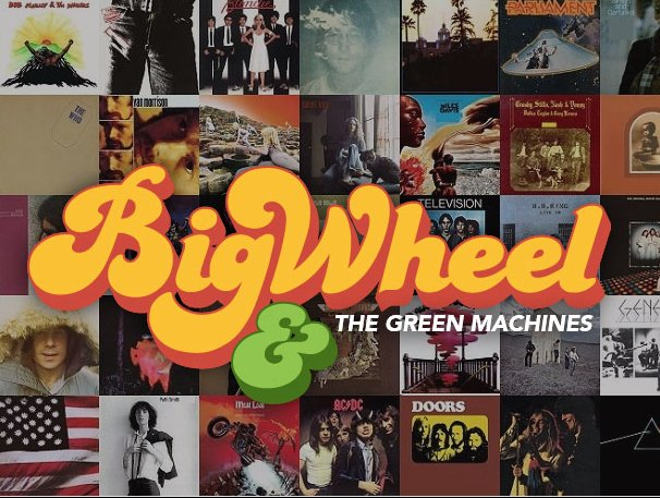 Big Wheel and The Green Machines/ The Many-Splendored Things