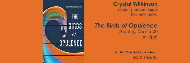 """Crystal Wilkinson reads from and signs """"Birds of Opulence"""""""