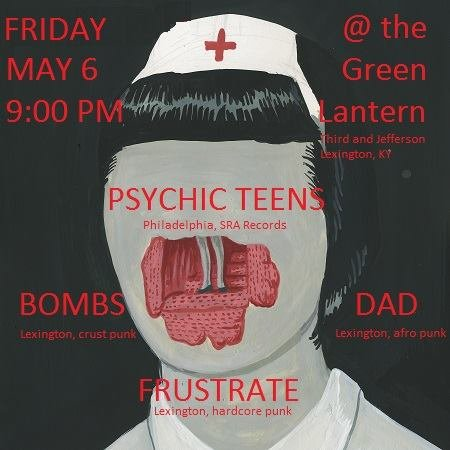 Psychic Teens/ Bombs/ Dad/ Frustrate