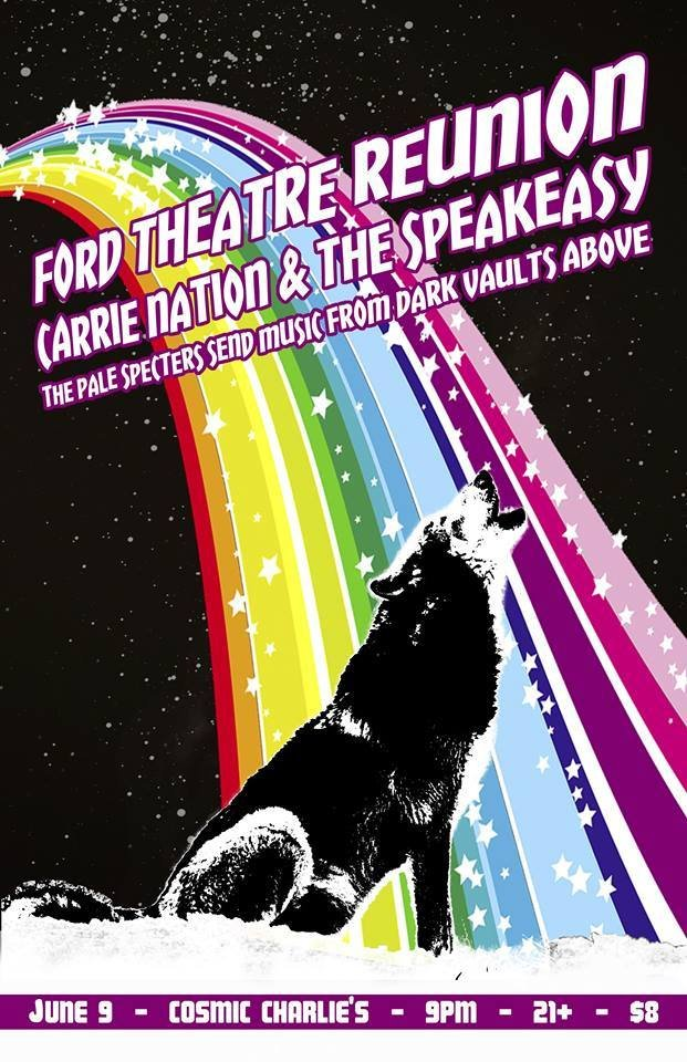 Ford Theatre Reunion/ Carrie Nation and The Speakeasy/ The Pale Specters