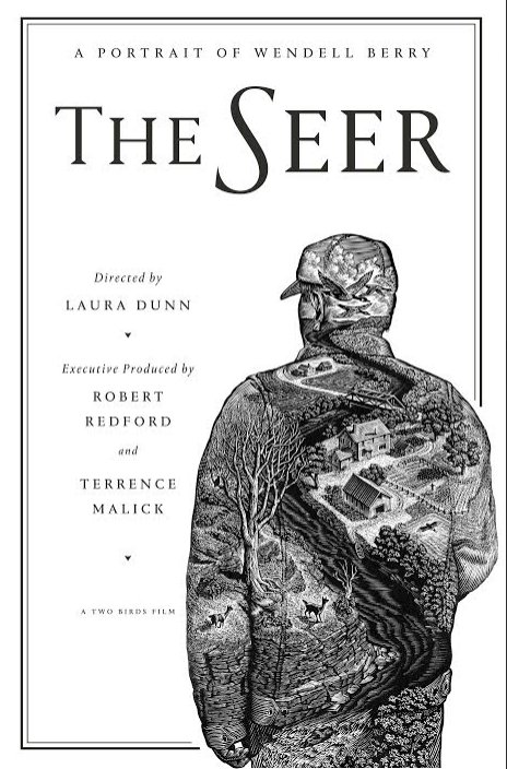 The Seer: A Portrait of Wendell Berry