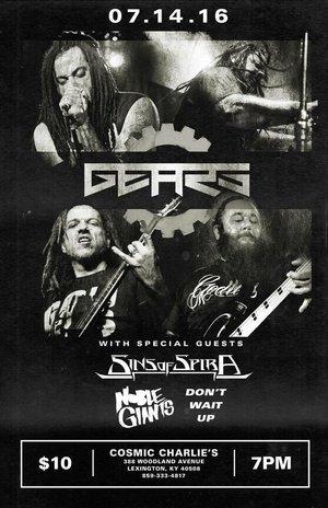 Gears/ Sins of Spira/ Noble Giants/ Don't Wait Up
