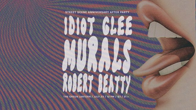 Street Scene After Party with Murals/ Idiot Glee/ Robert Beatty