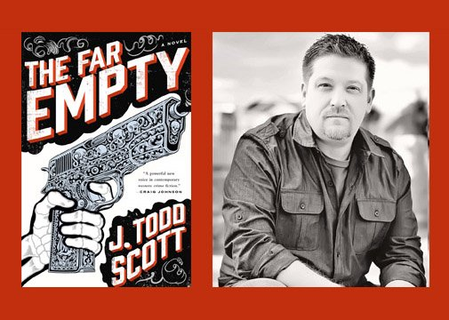 "J. Todd Scott reads from and signs ""The Far Empty"""