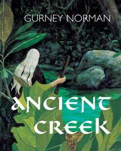 Gurney Norman Ancient Creek Cover
