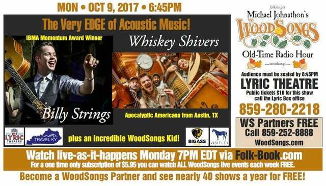 WoodSongs: Billy Strings/ Whiskey Shivers