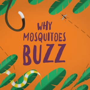 Why-Mosquitoes-Buzz-300x300.png